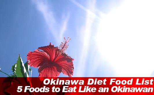 Okinawa Diet Food List: 5 Foods to Eat Like an Okinawan