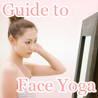 Guide to Face Yoga