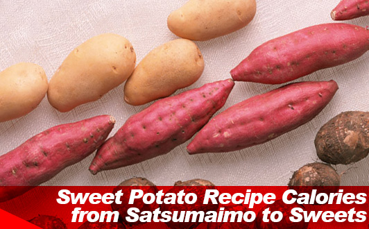 Sweet Potato Recipe Calories from Satsumaimo to Sweets