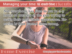 manage your time to exercise
