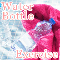 Water Bottle Exercise